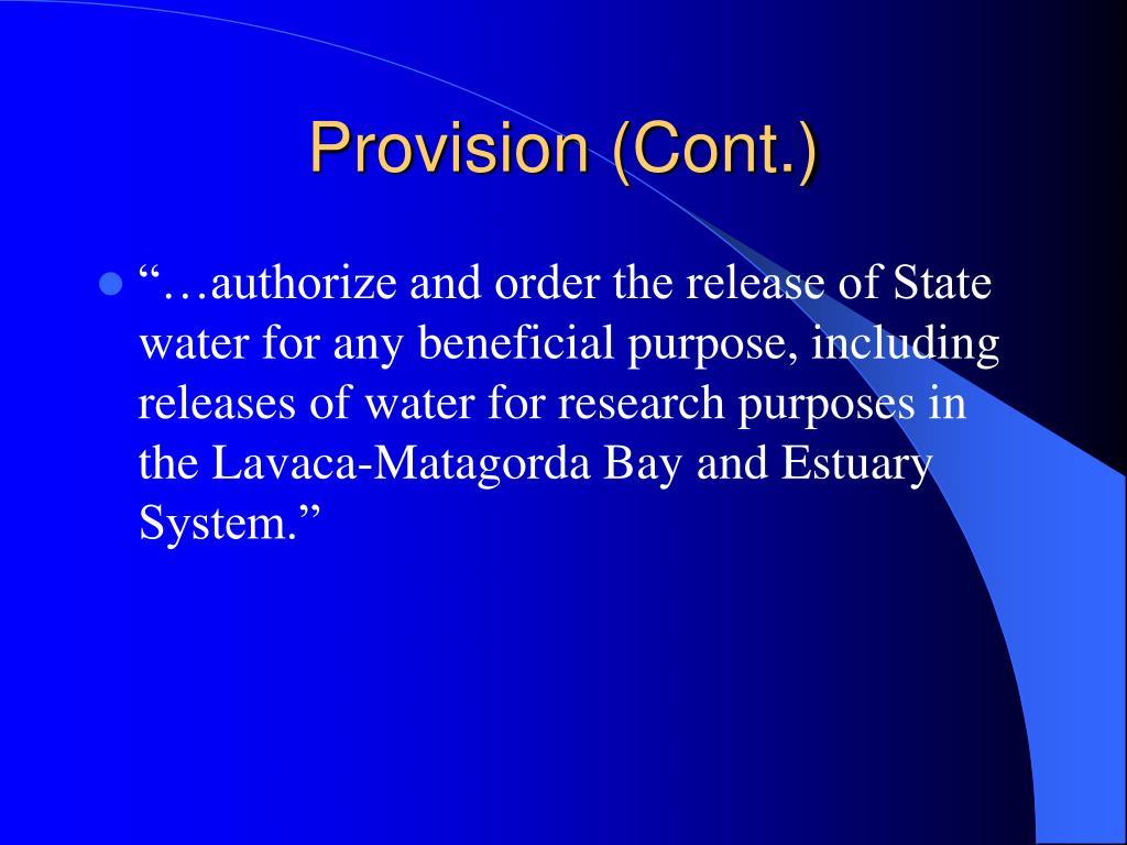 Provision (Cont.)