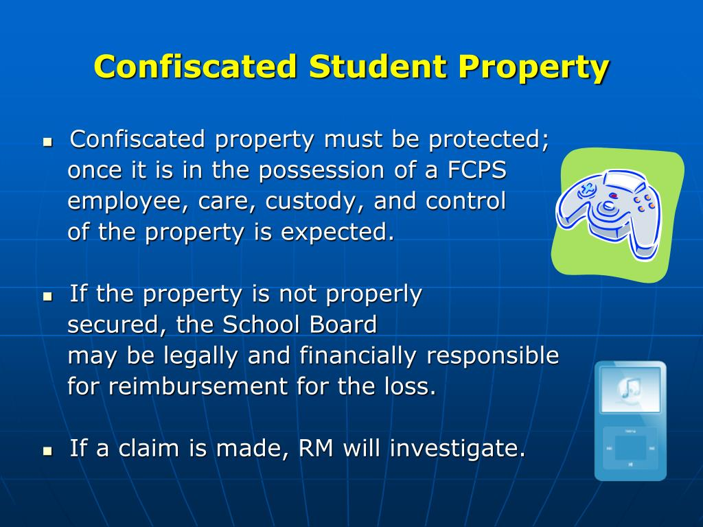 Confiscated Student Property