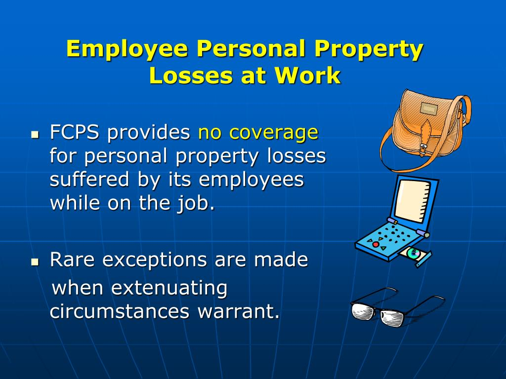 Employee Personal Property Losses at Work