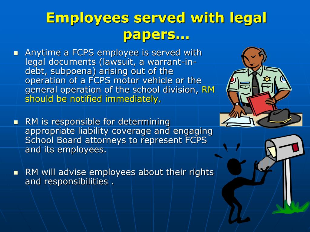 Employees served with legal papers…