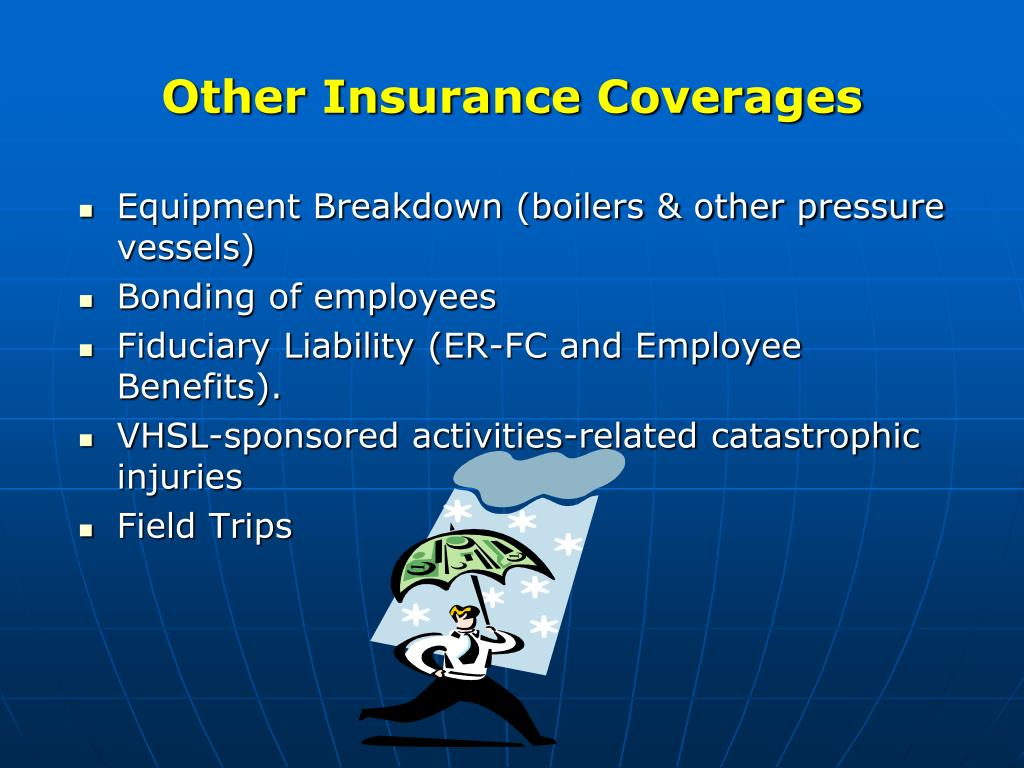 Other Insurance Coverages
