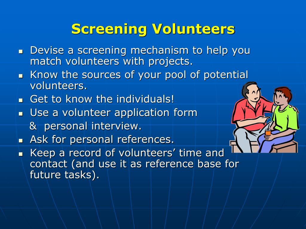 Screening Volunteers