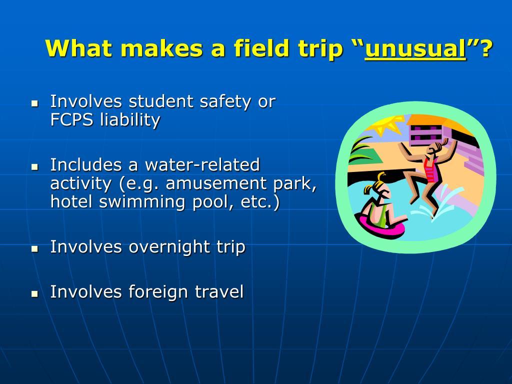 """What makes a field trip """""""