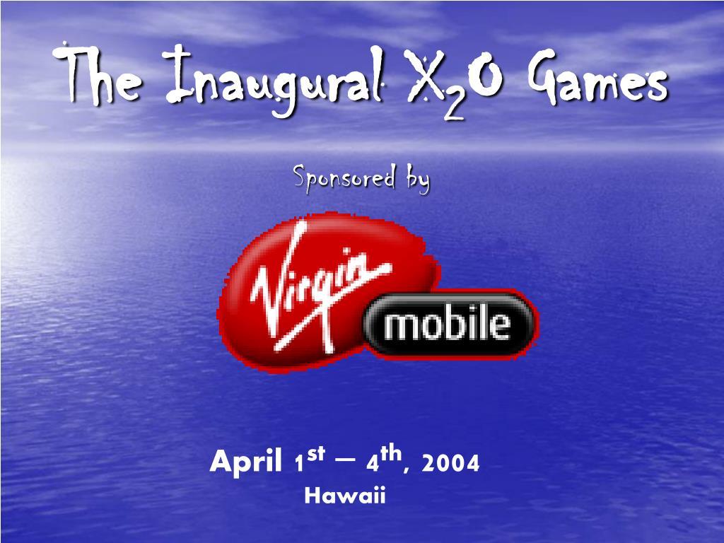 The Inaugural X