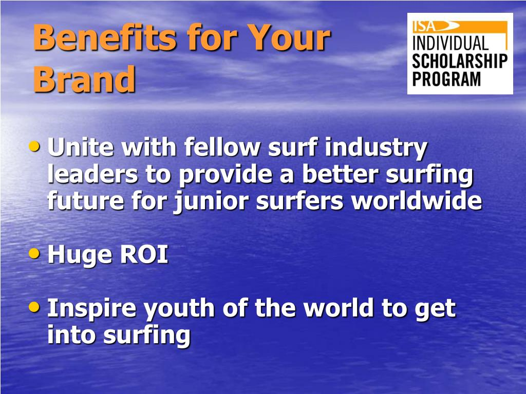 Benefits for Your Brand