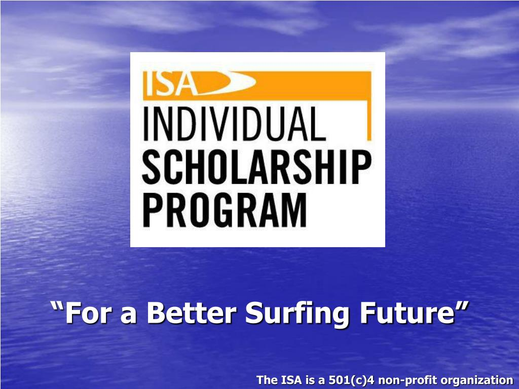 """""""For a Better Surfing Future"""""""