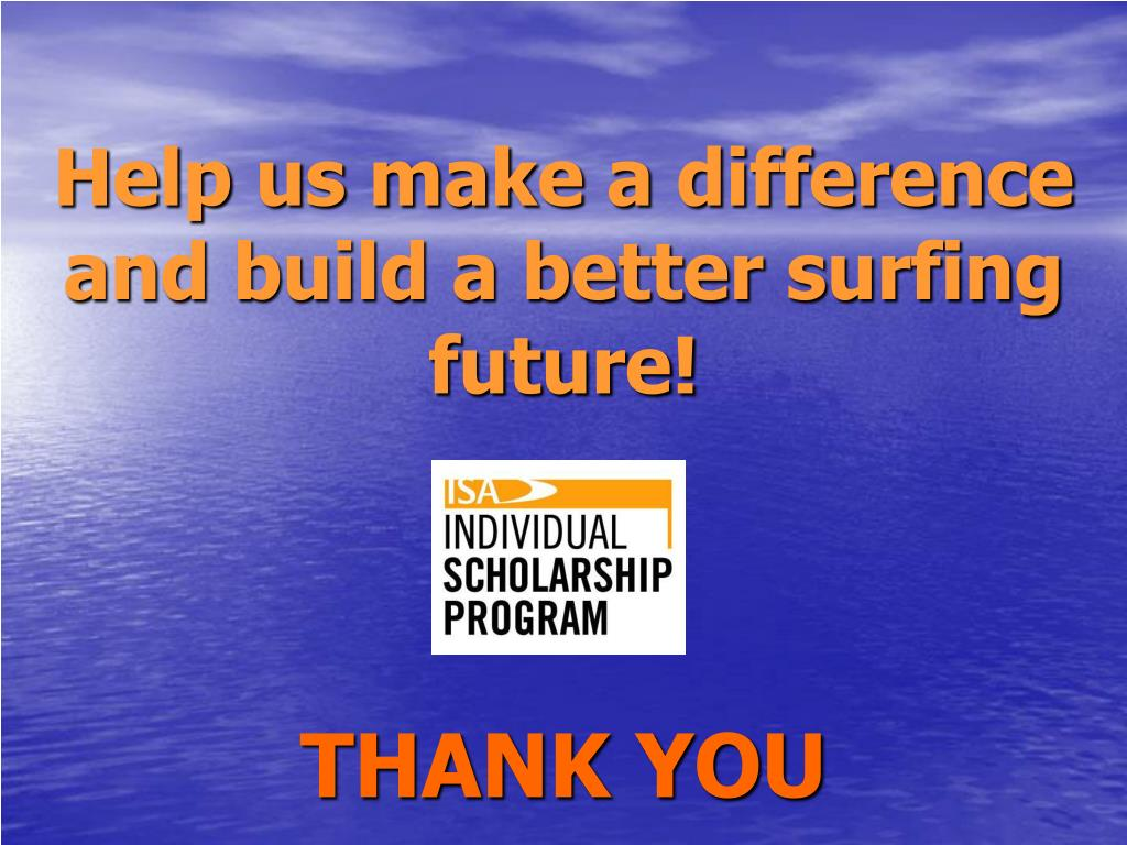Help us make a difference and build a better surfing future!