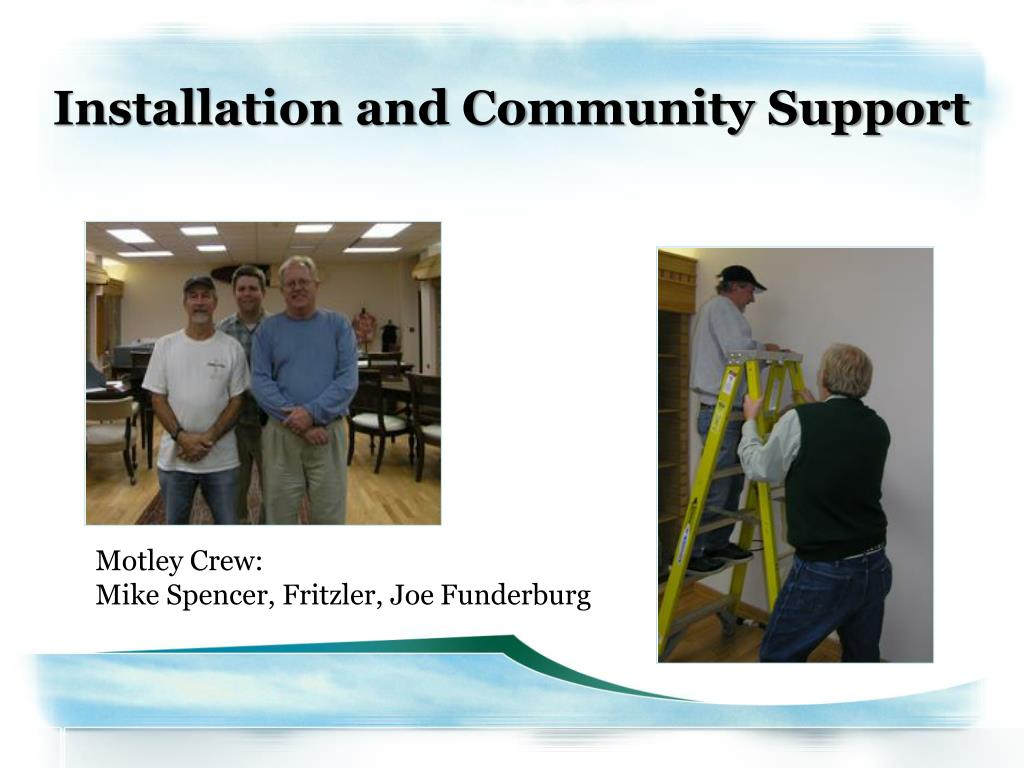 Installation and Community Support