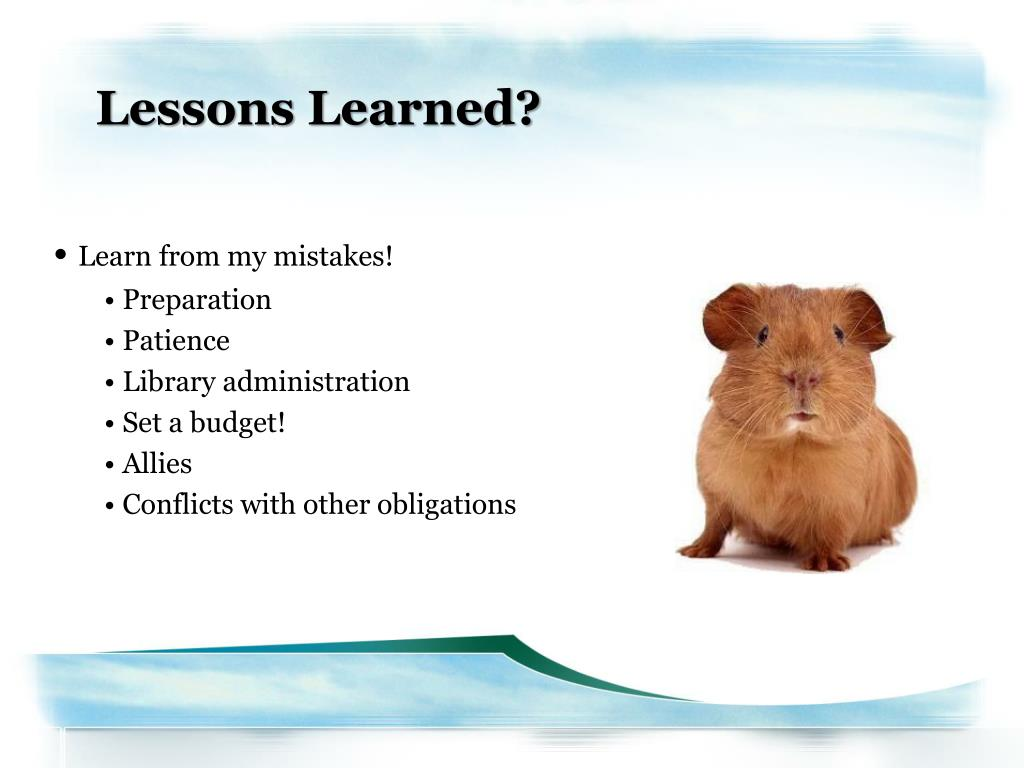 Lessons Learned?