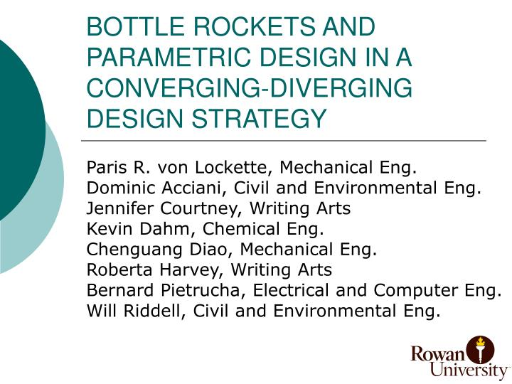 Bottle rockets and parametric design in a converging diverging design strategy l.jpg