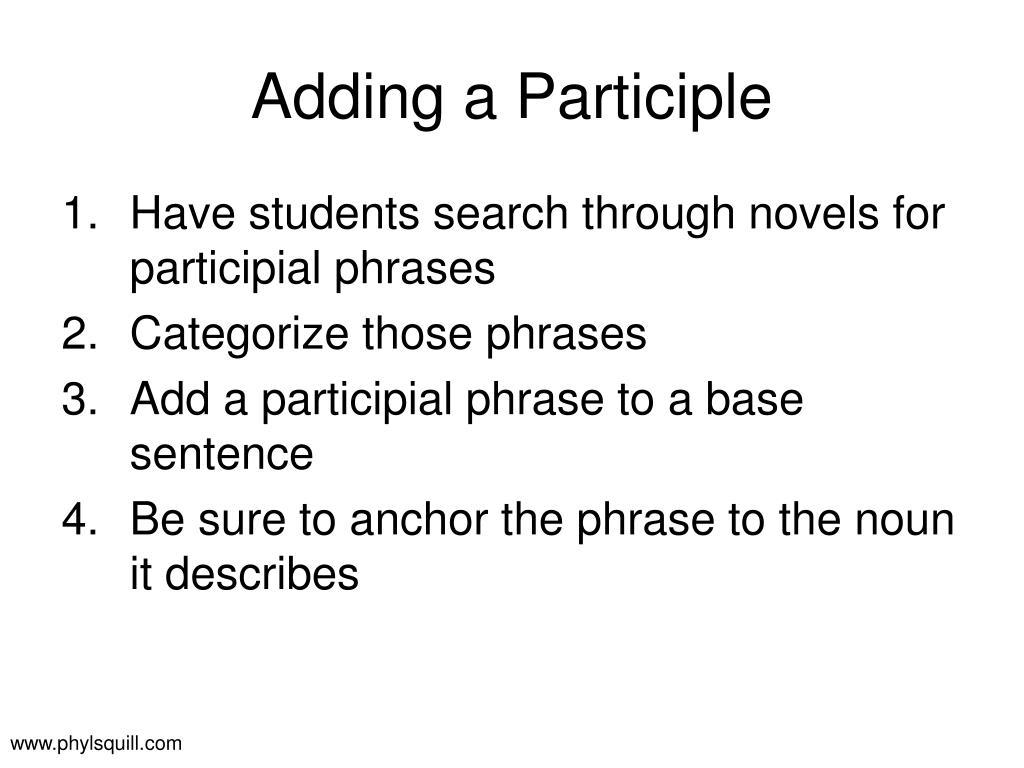 Adding a Participle