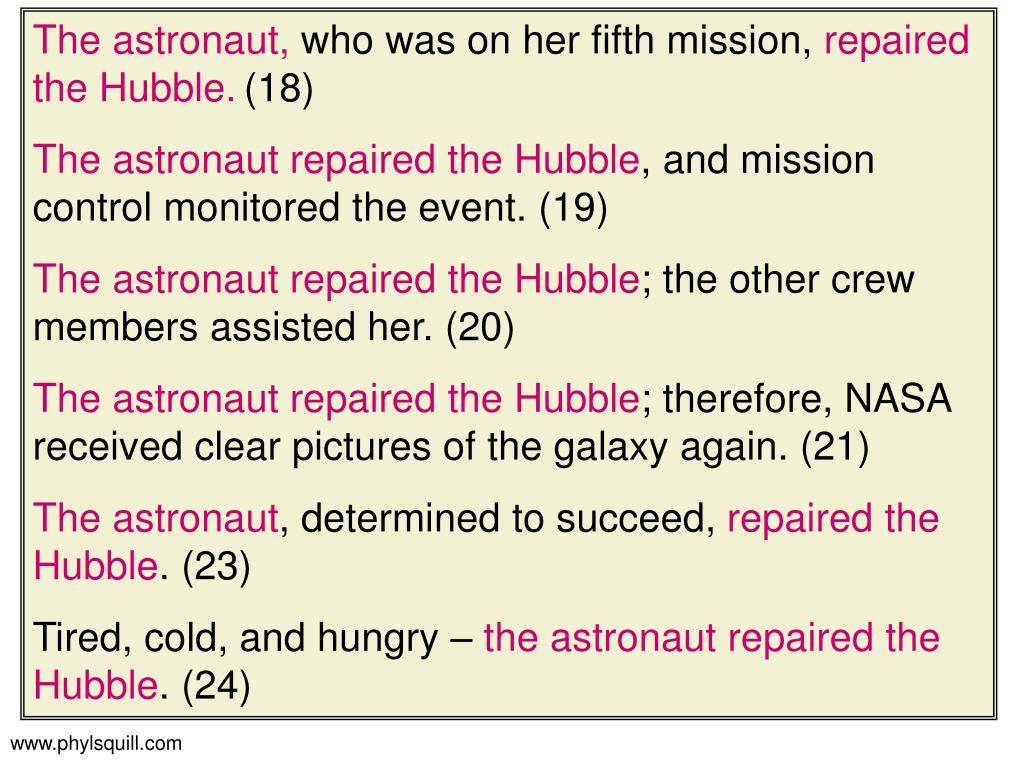 The astronaut,