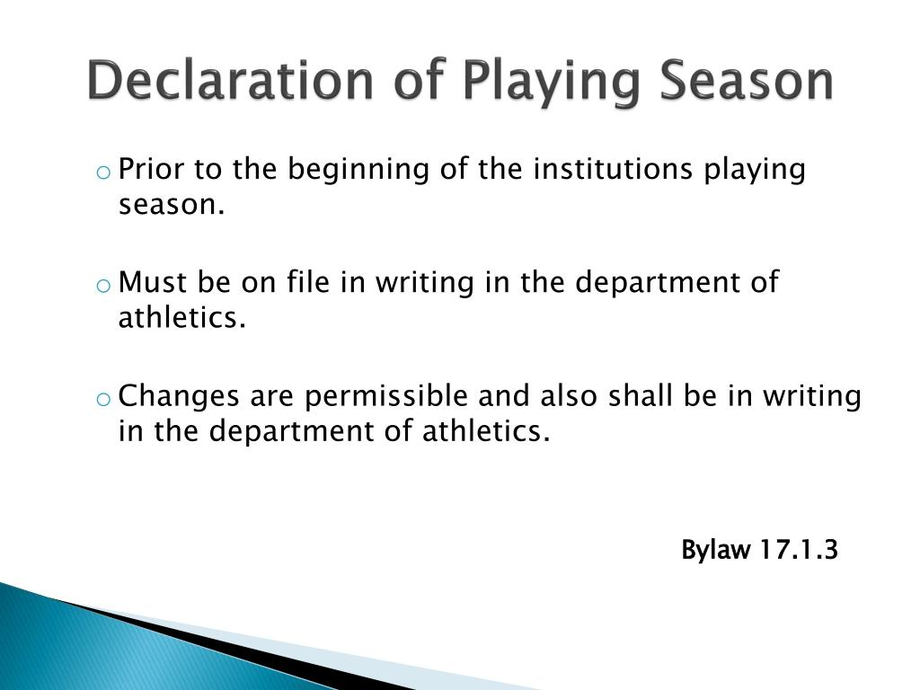 Declaration of Playing Season