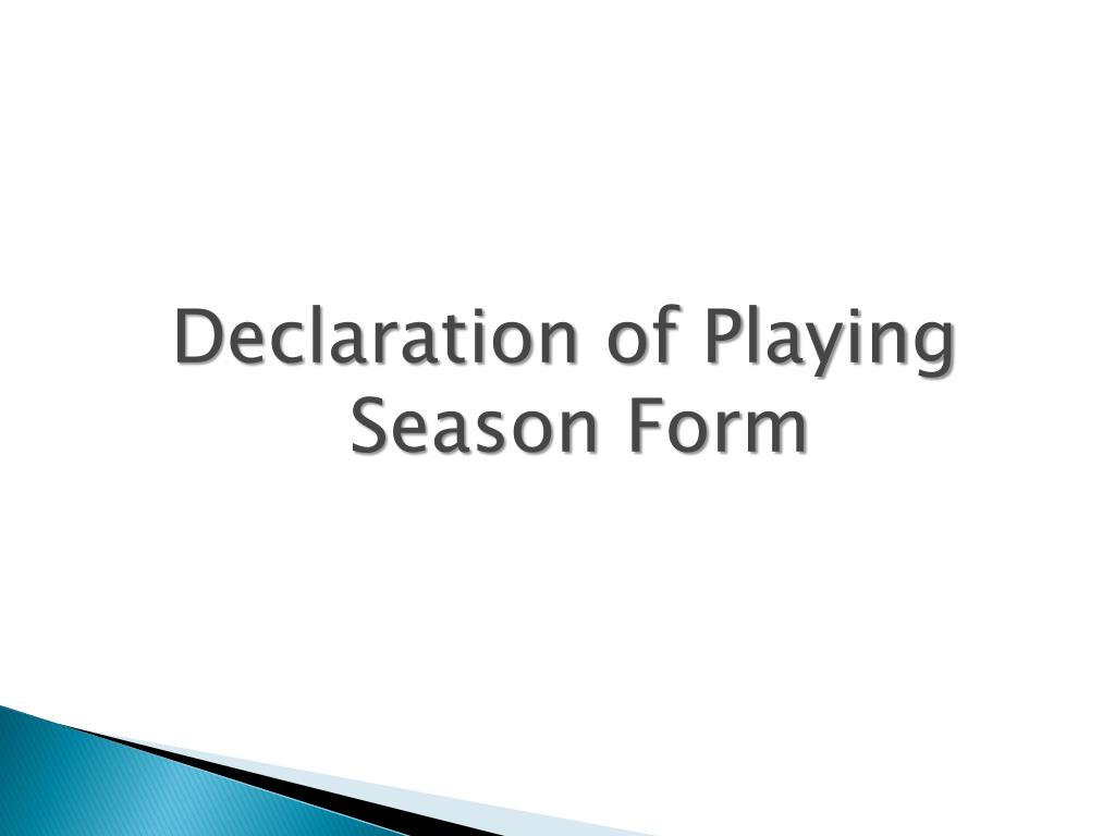 Declaration of Playing Season Form