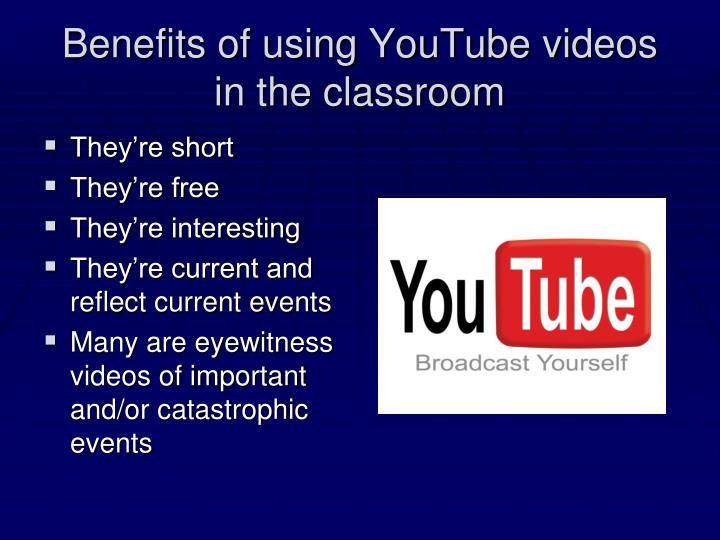 Benefits of using YouTube videos in the classroom