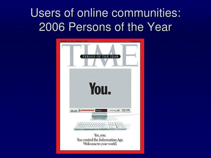 Users of online communities: