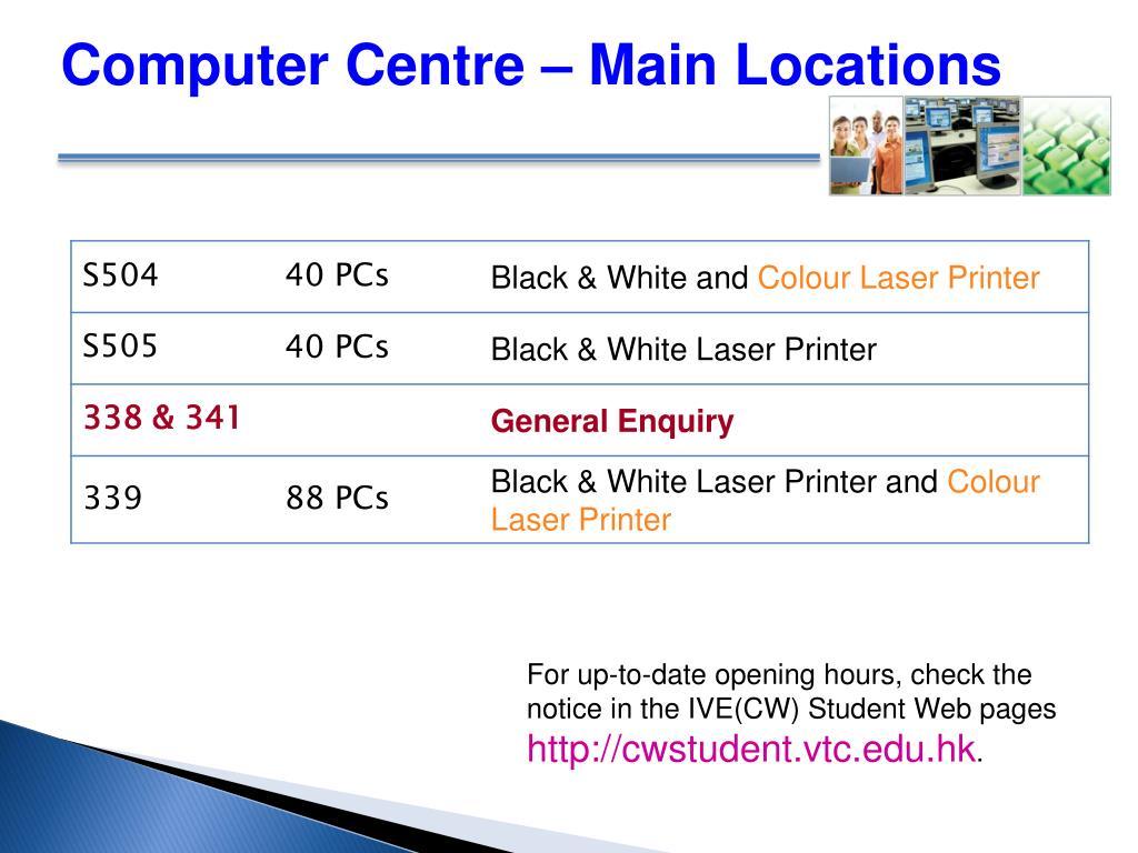 Computer Centre – Main Locations