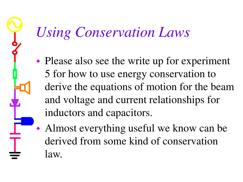 Using Conservation Laws