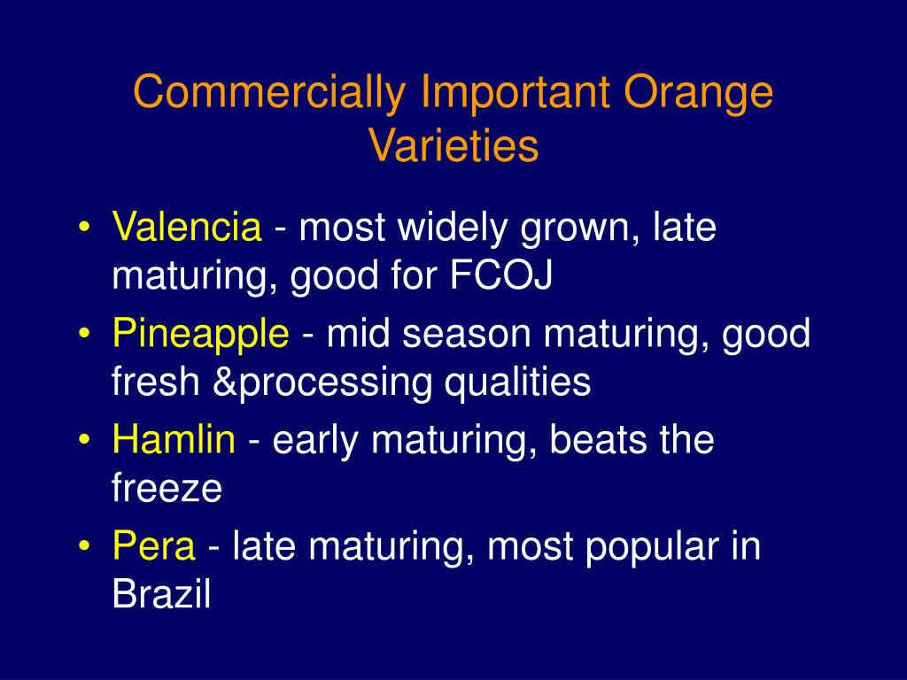 Commercially Important Orange Varieties