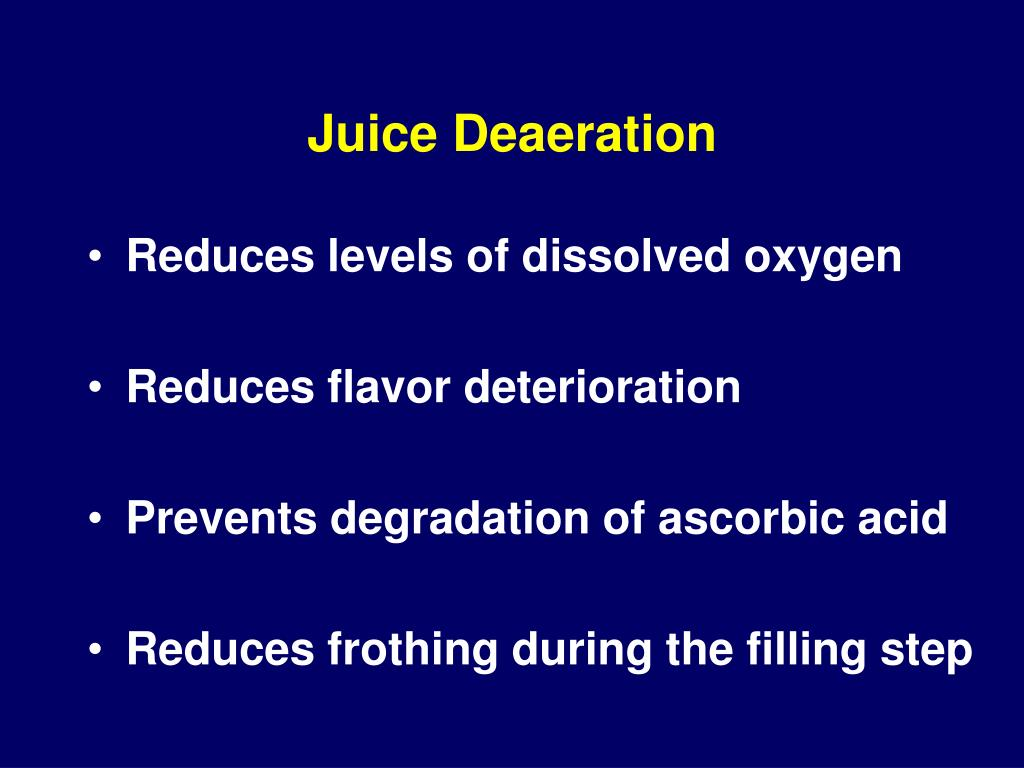 Juice Deaeration