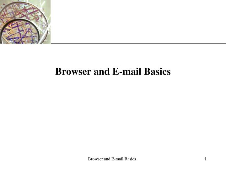 Browser and e mail basics