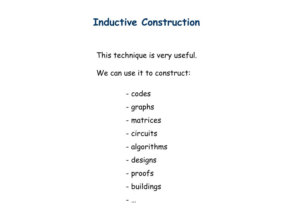 Inductive Construction