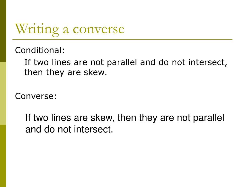 Writing a converse