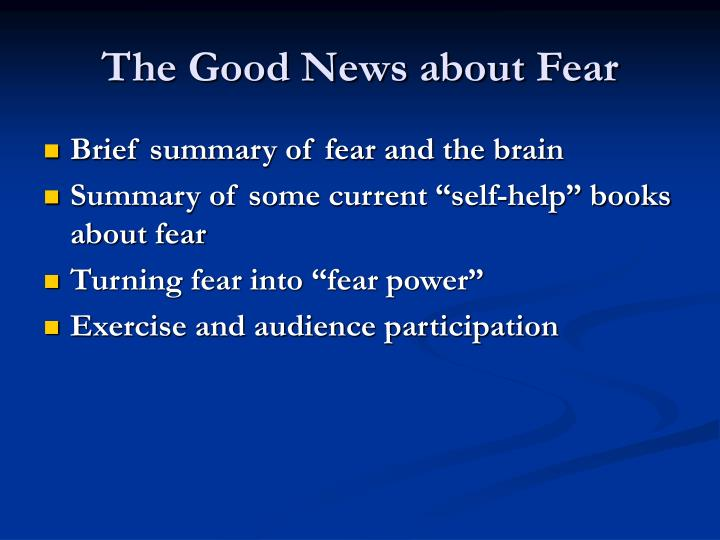 The good news about fear2