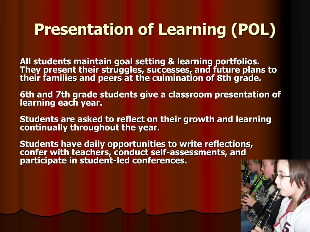 Presentation of Learning (POL)