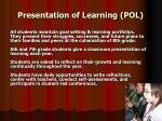 presentation of learning pol