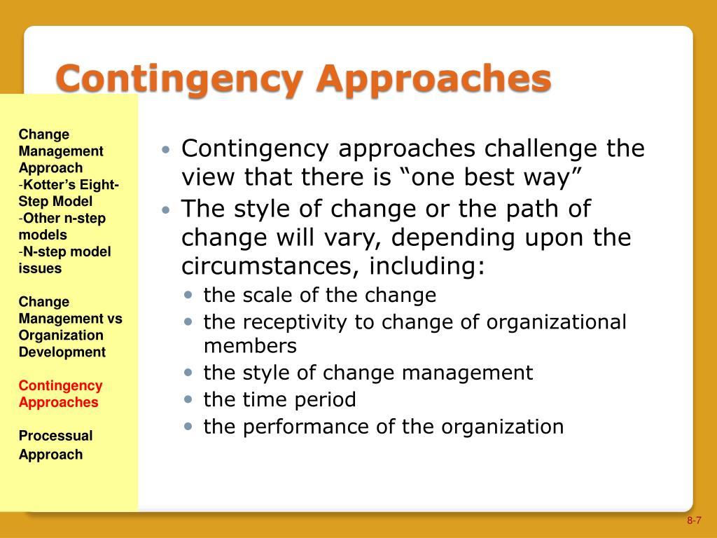 the contingency approach The fiedler contingency model of leadership, developed by fred fiedler in the mid-1960s, suggested that the success of a leader isn't determined only by abilities.