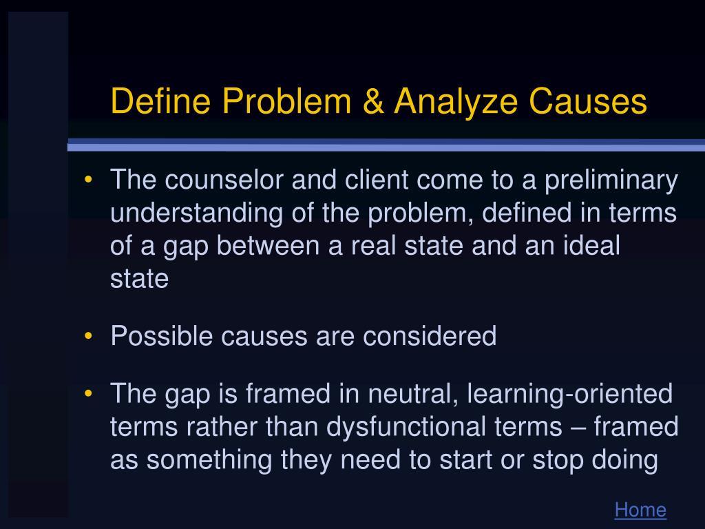 Define Problem & Analyze Causes