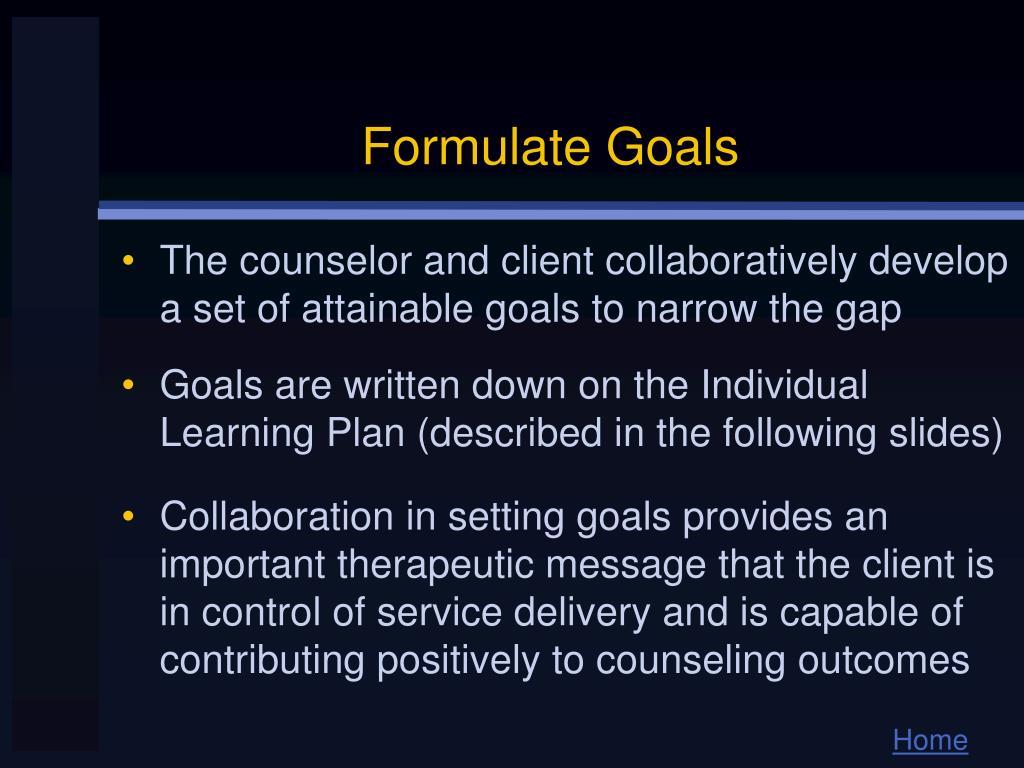 Formulate Goals