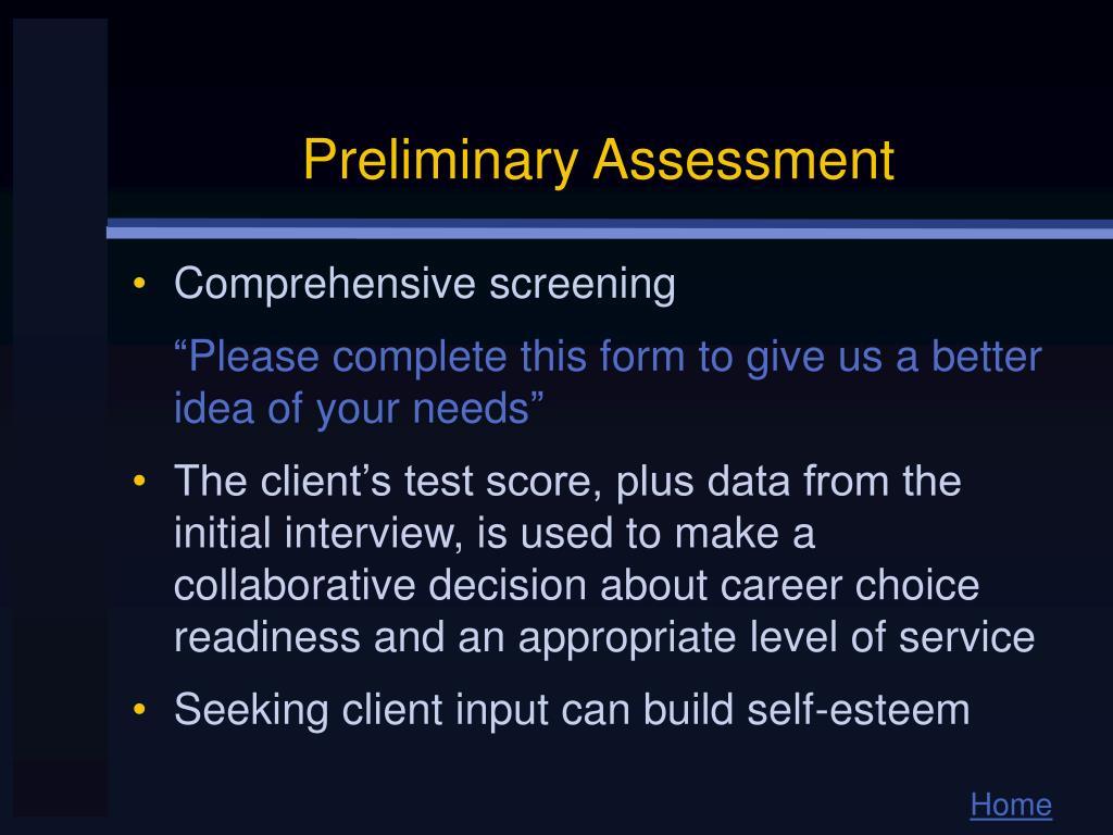 Preliminary Assessment