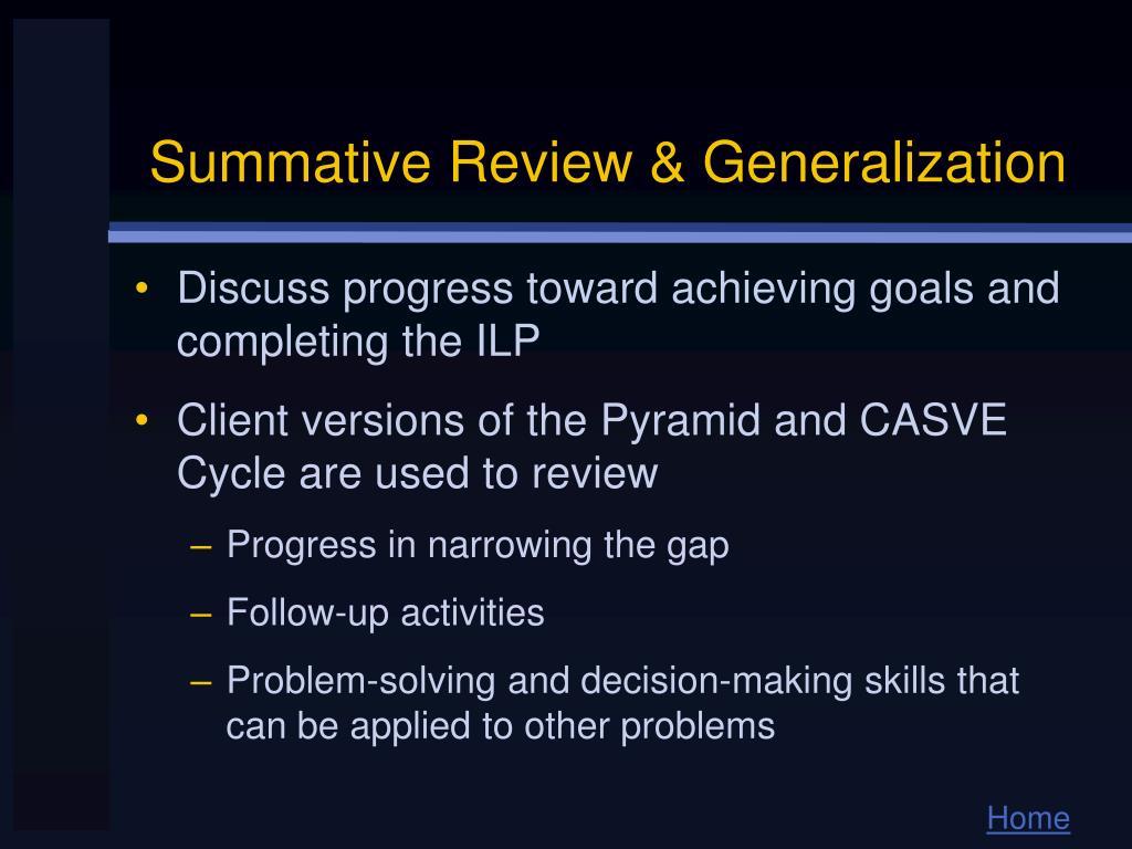 Summative Review & Generalization
