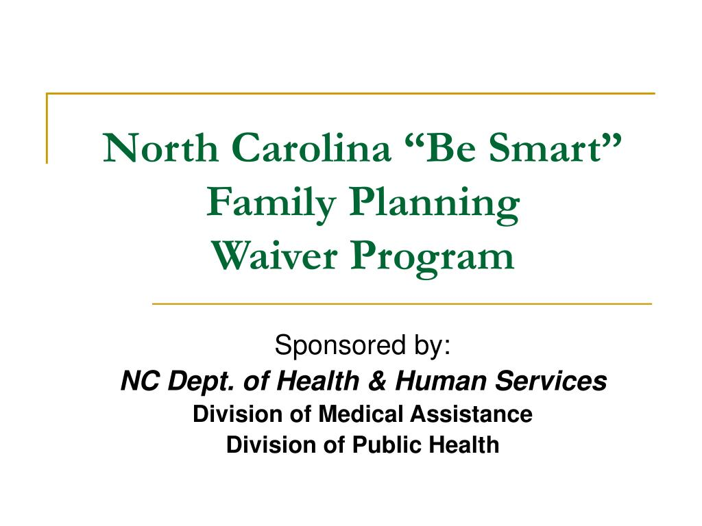 "North Carolina ""Be Smart"" Family Planning"