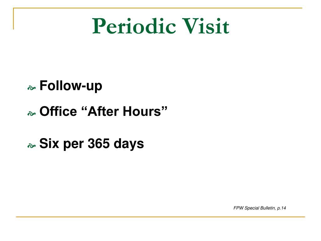 Periodic Visit