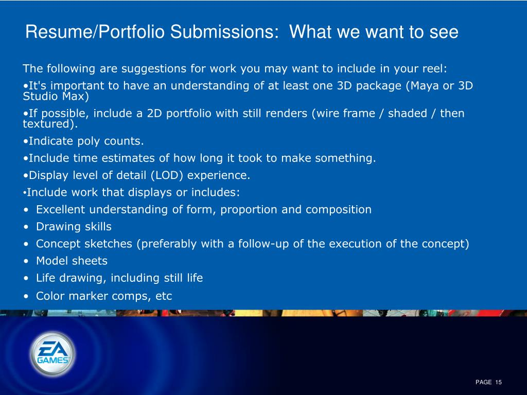 Resume/Portfolio Submissions:  What we want to see