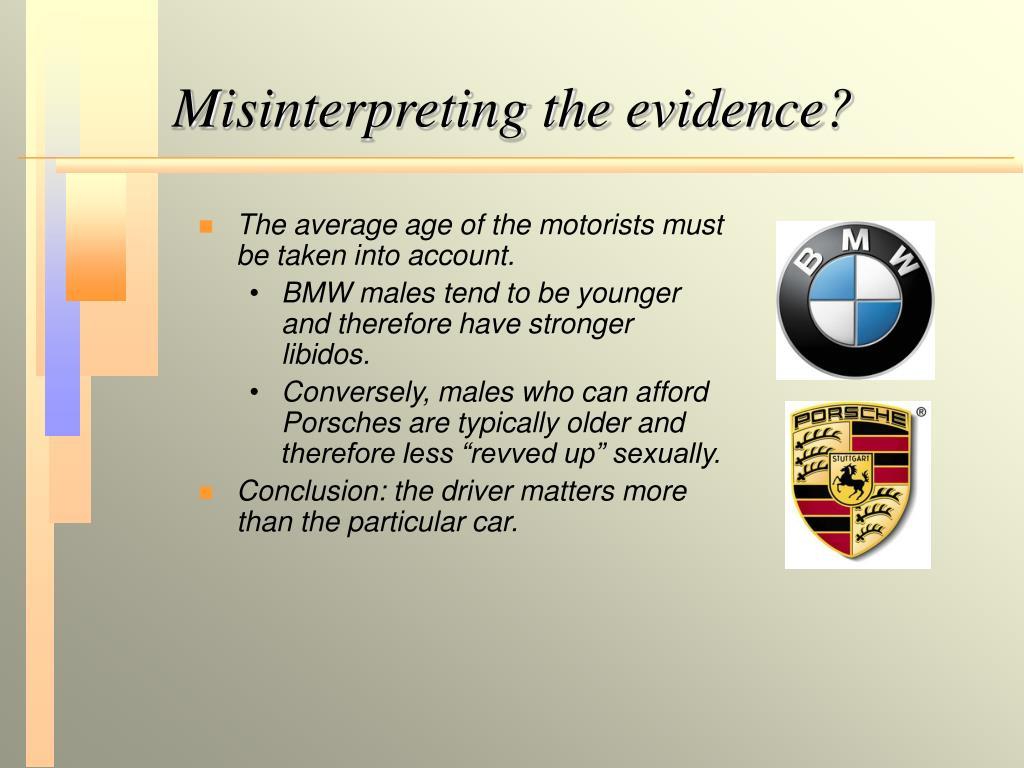 Misinterpreting the evidence?