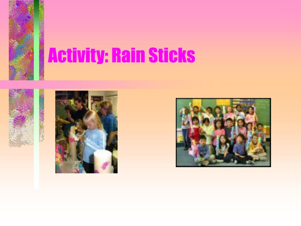 Activity: Rain Sticks