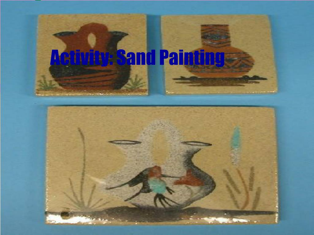 Activity: Sand Painting