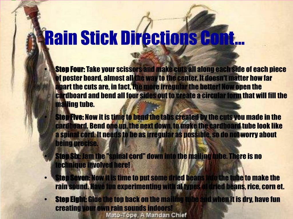 Rain Stick Directions Cont...