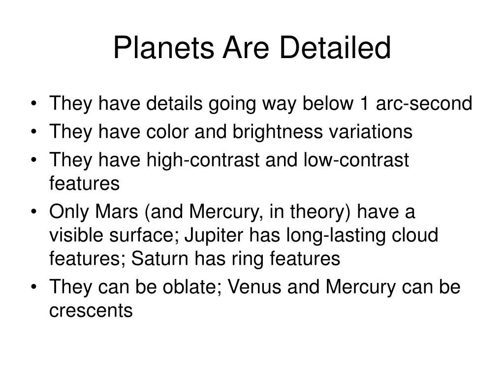 Planets Are Detailed