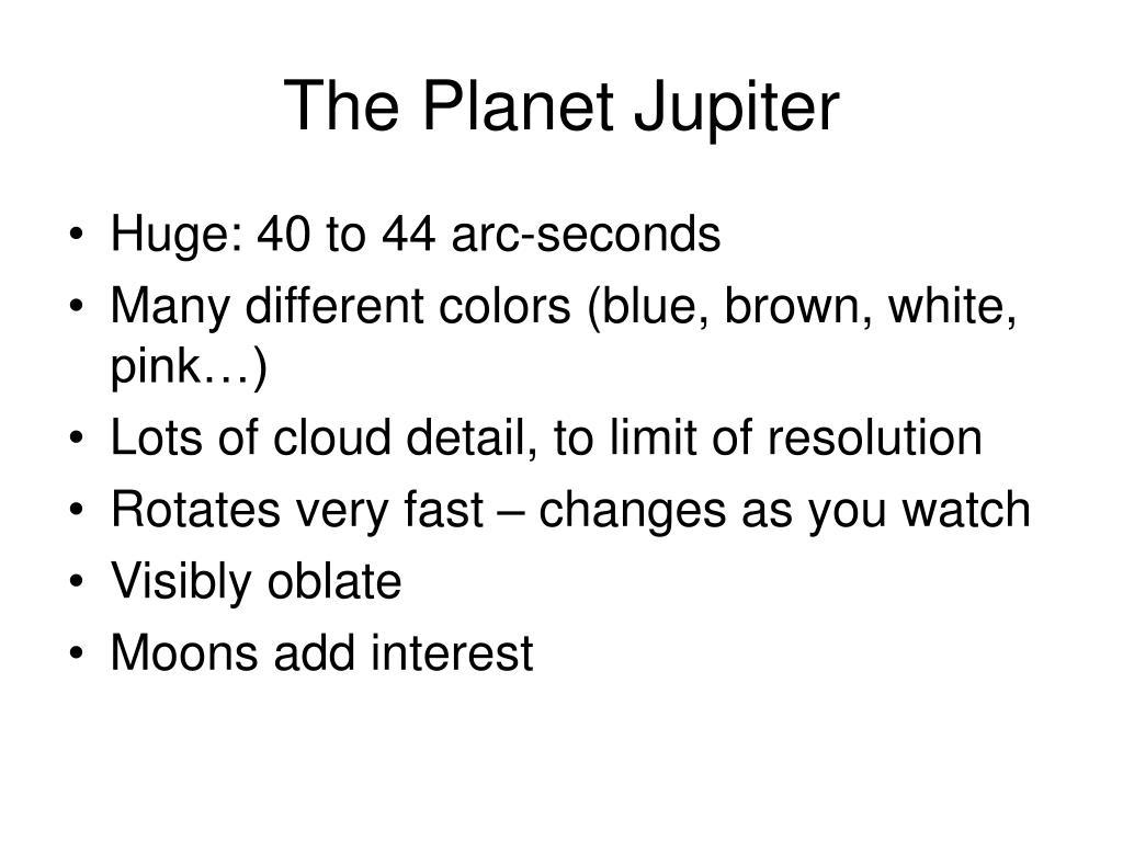 The Planet Jupiter