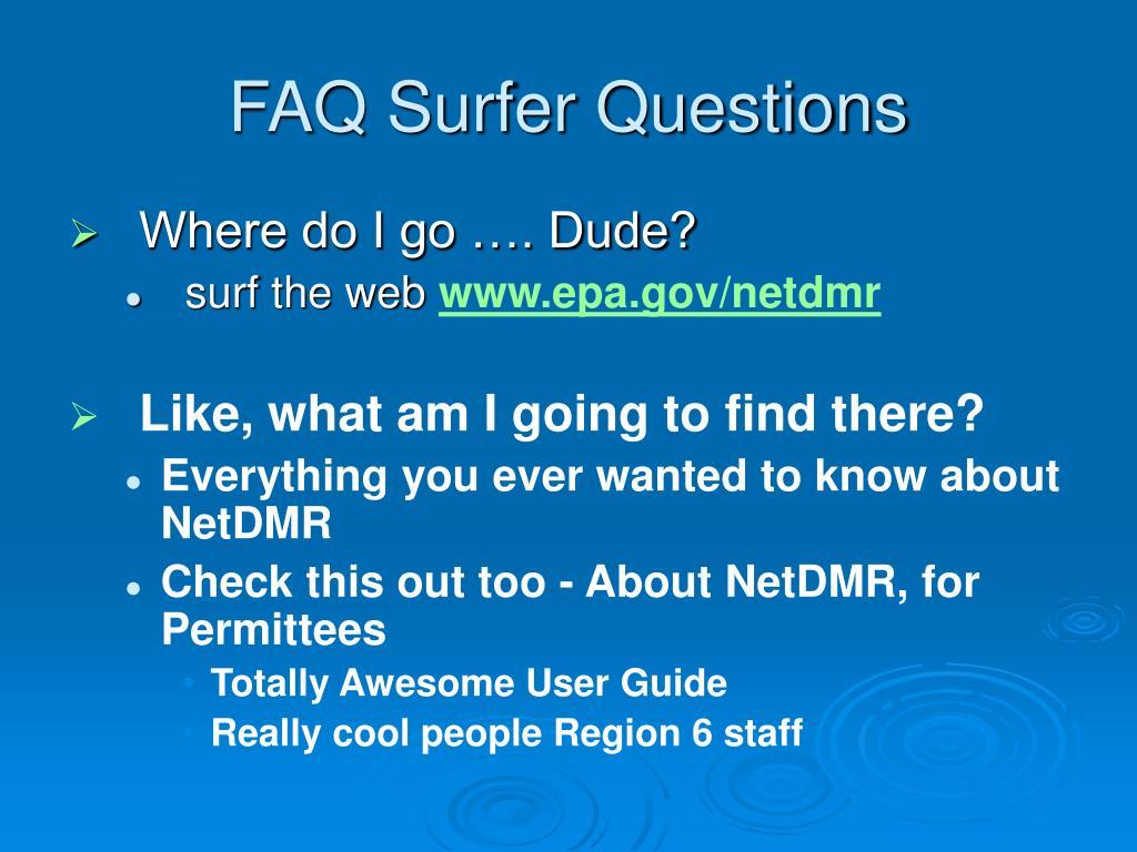 FAQ Surfer Questions