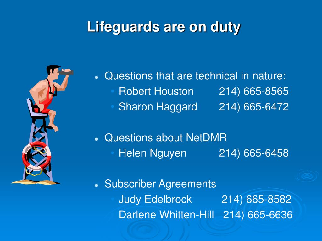 Lifeguards are on duty