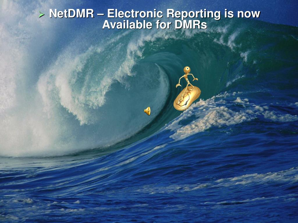 NetDMR – Electronic Reporting is now Available for DMRs