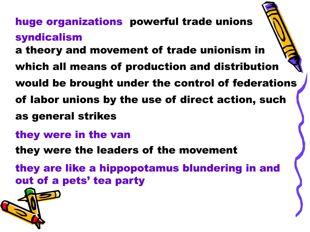 powerful trade unions