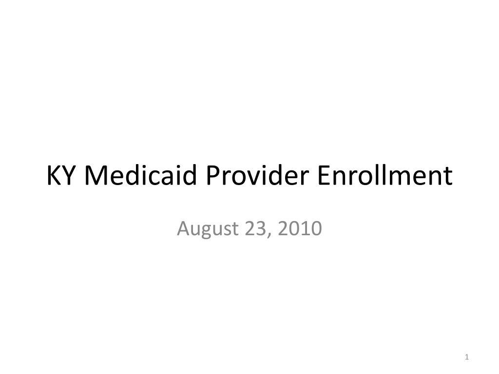 KY Medicaid Provider Enrollment
