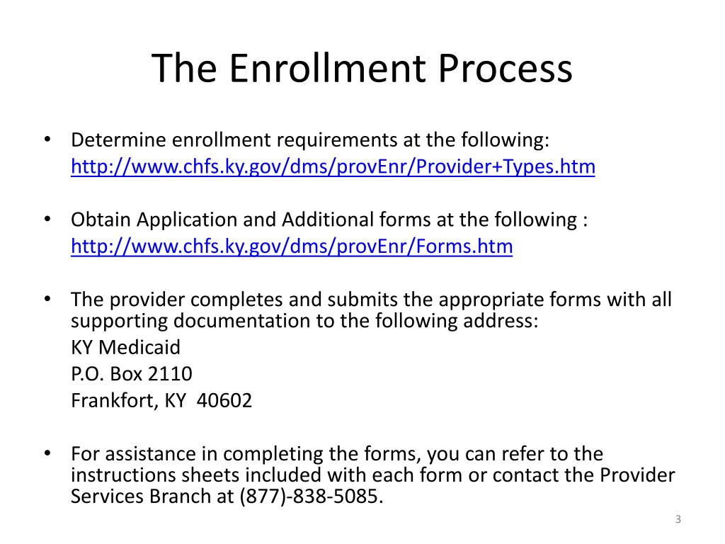 The Enrollment Process